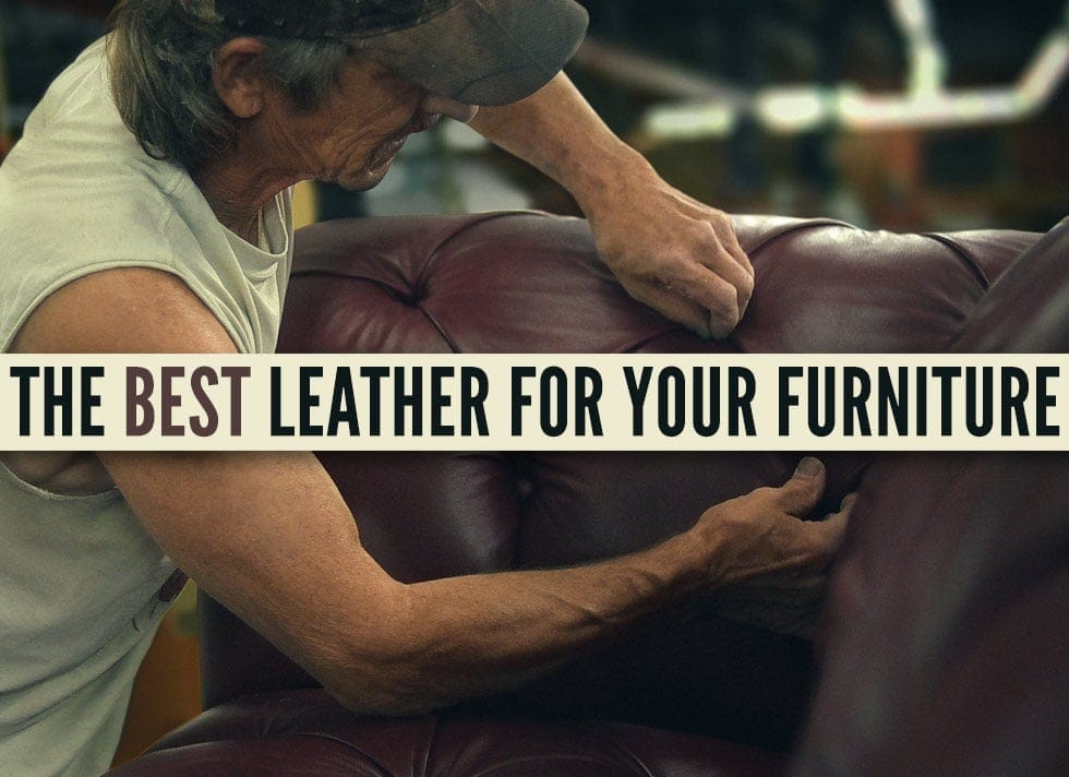 The Best Leather For You Furniture