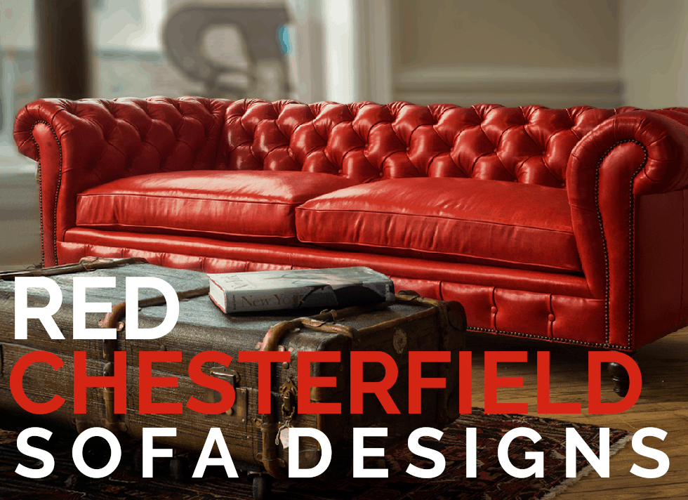 Red Chesterfield Sofa Designs | of Iron & Oak