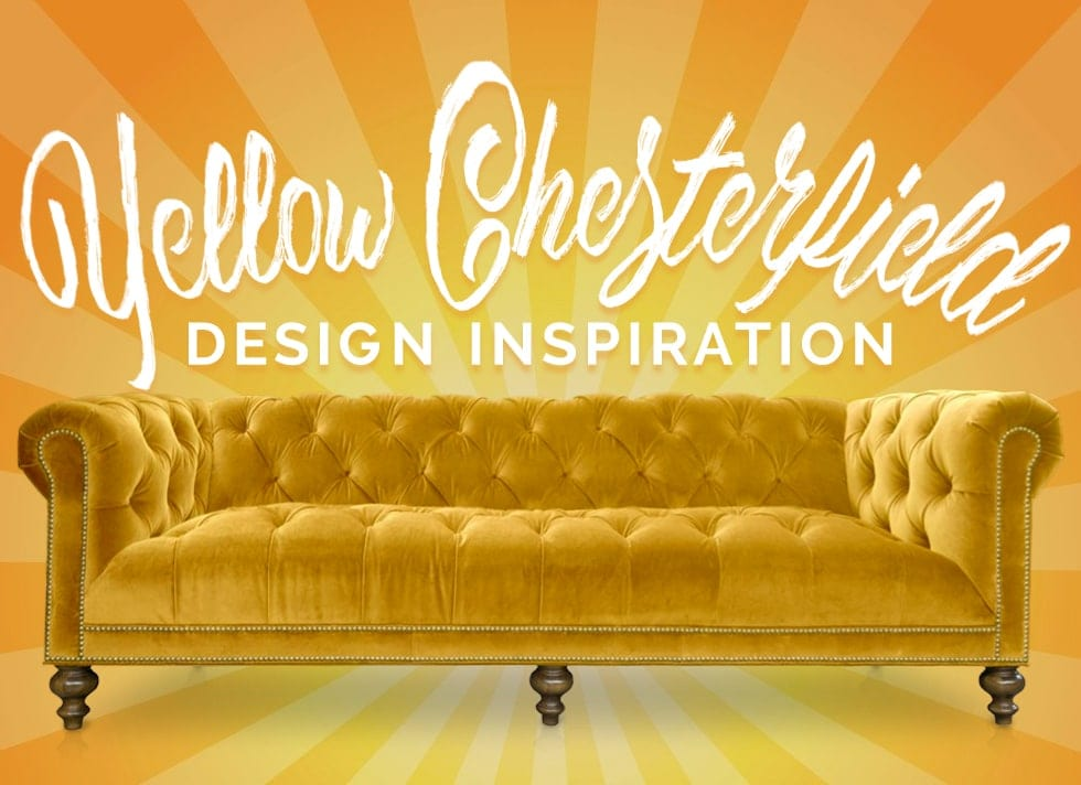 Yellow Chesterfield Design Inspiration